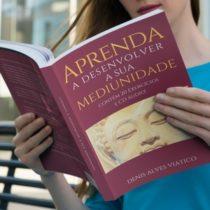 Livro Aprenda a Desenvolver a Sua Mediunidade